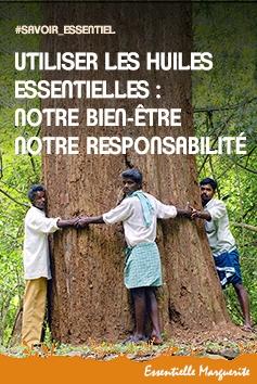 Huiles essentielles : notre responsabilité