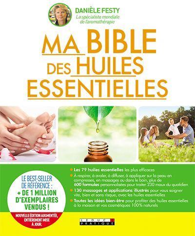 Ma bible des huiles essentielles - D. Festy
