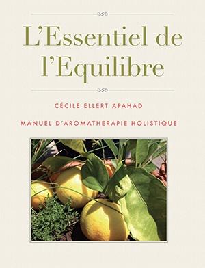 L'Essentiel de l'équilibre –Cécile Ellert