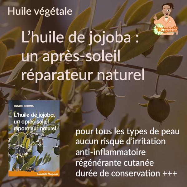 Jojoba, après-soleil réparateur naturel