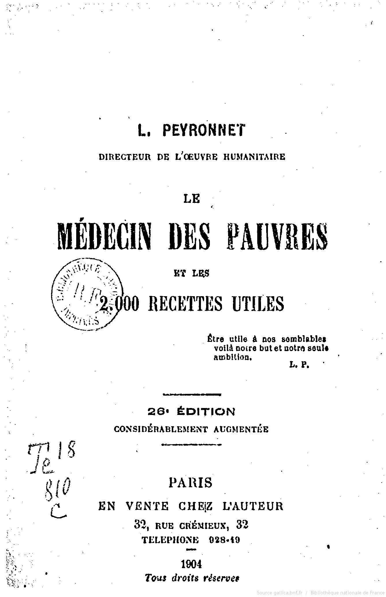 Le Médecin des pauvres et les 2000 recette utiles-Dr Peyronnet