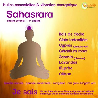 Chakras et huiles essentielles : sahasrara