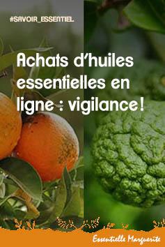 Achats d'huiles essentielles en ligne : vigilance !