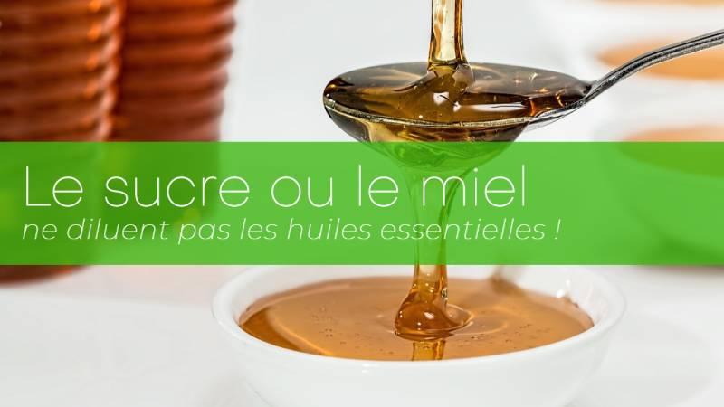 Dilution des huiles essentielles : sucre ou miel ?